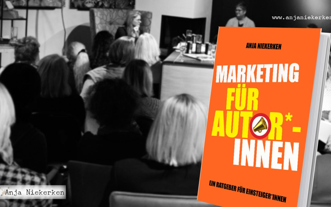 """Auszug aus """"Marketing für Autor*innen – Ein Ratgeber für Einsteiger*innen"""""""